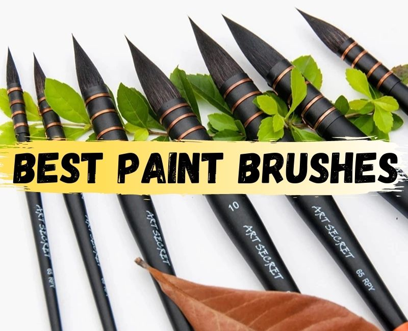 best paint brushes 2021