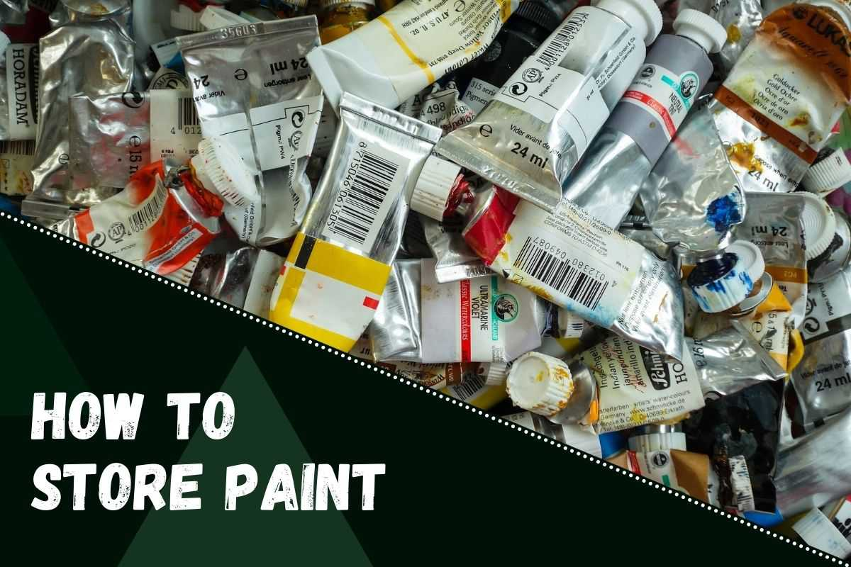 How to Store Paint.
